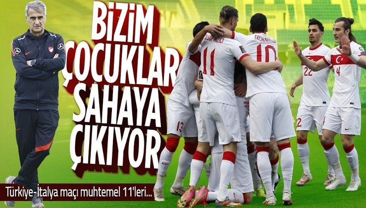 Şenol Güneş kararını verdi! İşte Türkiye - İtalya maçı muhtemel 11'leri...
