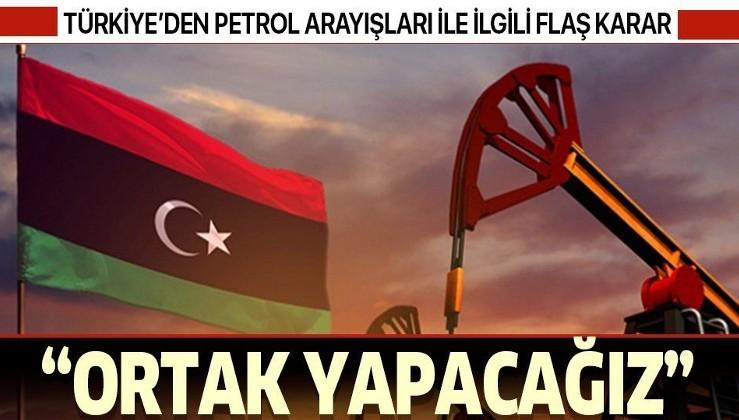 Son dakika: Türkiye'den Libya'daki petrol arayışları ile ilgili flaş açıklama: Ortak yapacağız...