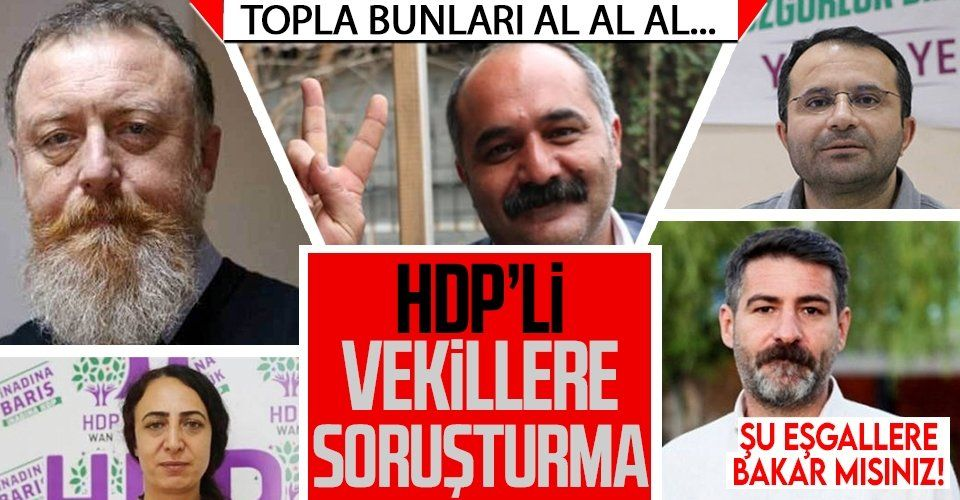 Son dakika: Van Cumhuriyet Başsavcılığı, HDP'li 5 milletvekili hakkında soruşturma başlattı
