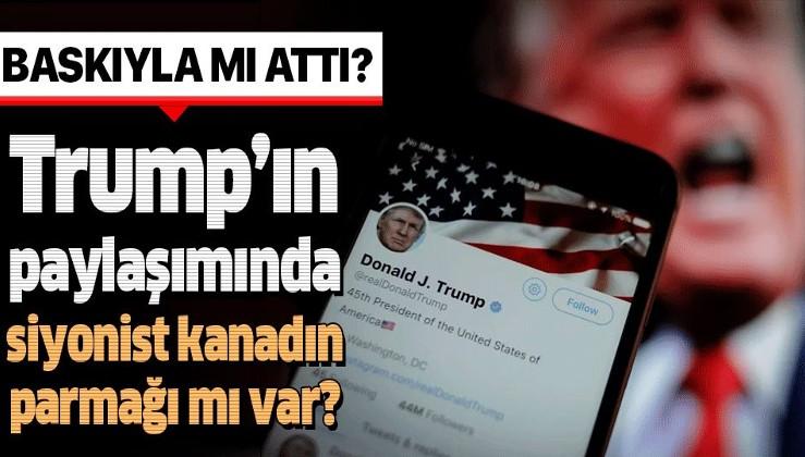 """Trump YPG'lileri kollayan tweetlerini """"siyonist kanadın"""" baskısıyla mı atıyor?."""