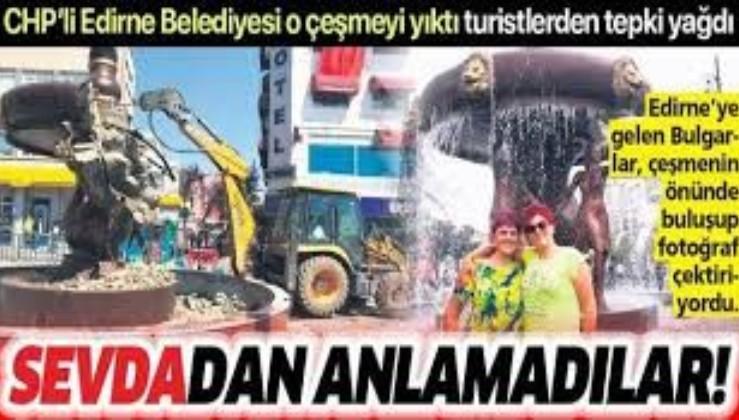 Edirne Belediyesi Sevda Çeşmesi'ni yıktı, turistlerden tepki yağdı!