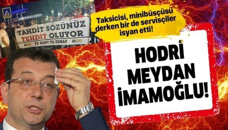 Servisçilerden İmamoğlu'na İBB önünde protesto: Hodri meydan