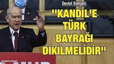 Devlet Bahçeli: 'Kandil'e Türk bayrağı dikilmelidir. İlk 4 maddeyi tartışacak babayiğit henüz doğmadı. Babacan'ı uyarıyorum