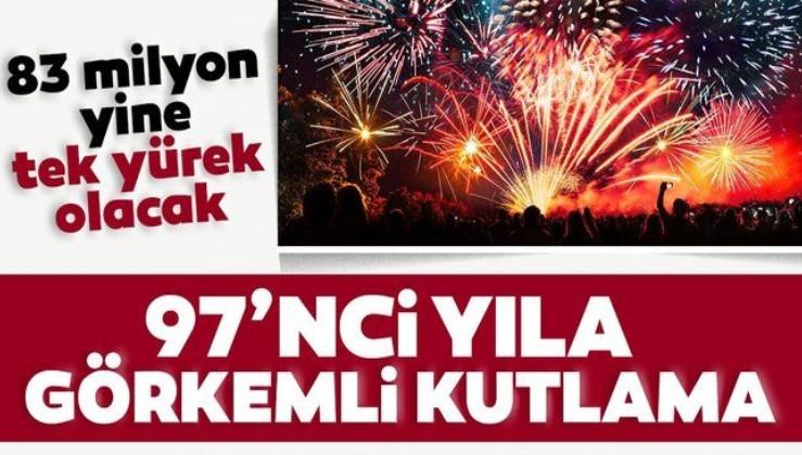 Cumhuriyet'in 97. yılına görkemli kutlama: 83 milyon yine tek yürek olacak