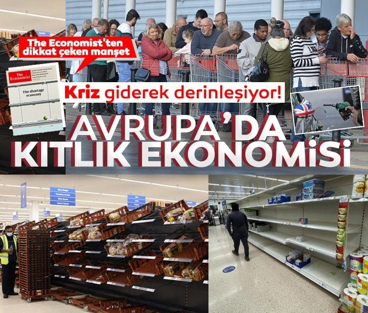 İngiliz The Economist'ten kıtlık uyarısı! Avrupa'da kriz kötüleşiyor