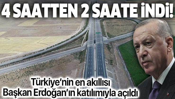 Türkiye'nin en akıllı yolu Ankara-Niğde Otoyolu açıldı: 4 saat 14 dakikadan 2 saat 22 dakikaya indi