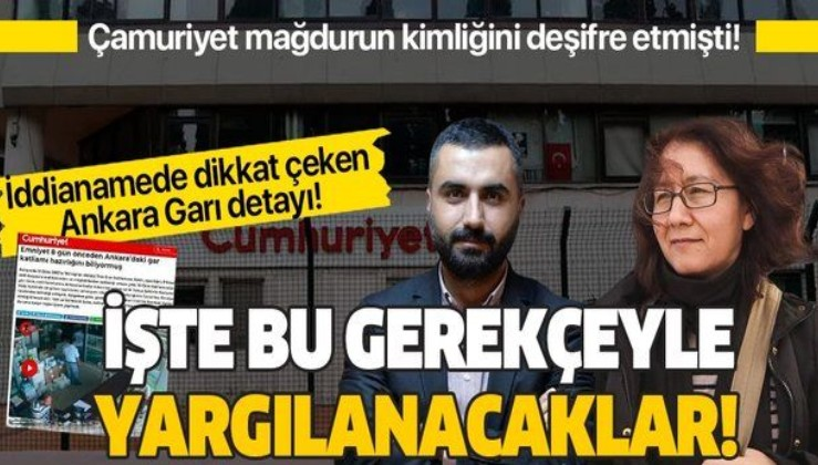 Cumhuriyet gazetesi muhabiri Alican Uludağ ve Sorumlu Yazıişleri Müdürü Olcay Büyüktaş Akça hakkındaki iddianame hazırlandı!