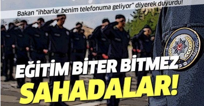 İçişleri Bakanı Süleyman Soylu duyurdu! Eğitim biter bitmez sahadalar!