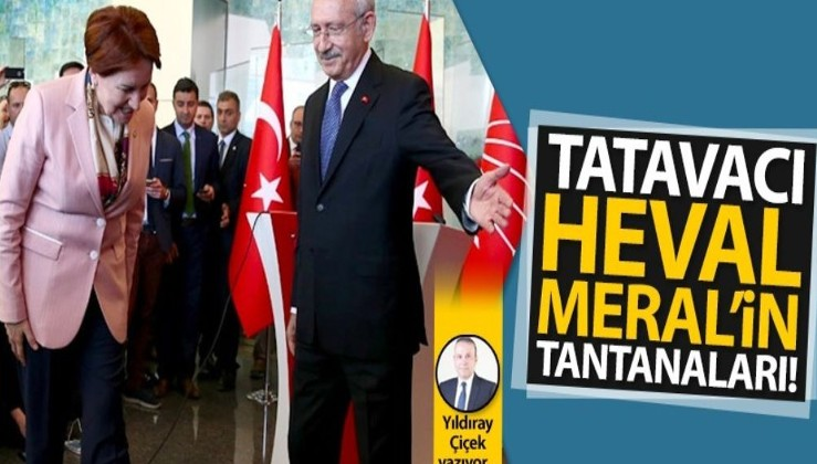 Tatavacı Heval Meral'in tantanaları!