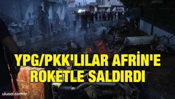 YPG/PKK'lılar Afrin'e roketle saldırdı: 6'sı çocuk 10 kişi yaralandı