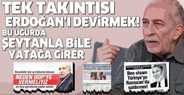 """Sözcü yazarı Emin Çölaşan hakkında çarpıcı tespit: """"Tek takıntısı Erdoğan'ı devirmek! FETÖ'yle de PKK ile de...""""."""