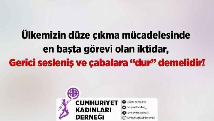 """ÜLKEMİZİN DÜZE ÇIKMA MÜCADELESİNDE EN BAŞTA GÖREVİ OLAN İKTİDAR, GERİCİ SESLENİŞ VE ÇABALARA """"DUR"""" DEMELİDİR!"""