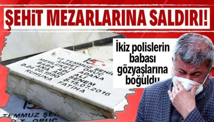 15 Temmuz şehitlerinin kabirleri dahil 79 mezara saldırı! Mezar taşları kırıldı, Türk bayrakları yere atıldı