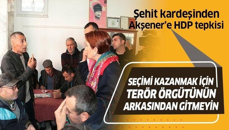 Balıkesir ziyaretinde Meral Akşener'e şok! Şehit kardeşinden Akşener'e HDP tepkisi!.