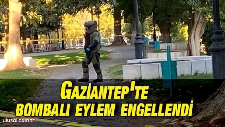 Gaziantep'te bombalı eylem polisin dikkati sayesinde engellendi
