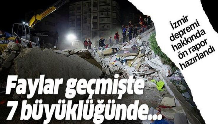 İzmir depremiyle ilgili hazırlanan ön raporda dikkat çeken detay: Faylar geçmişte 7 büyüklüğünde...