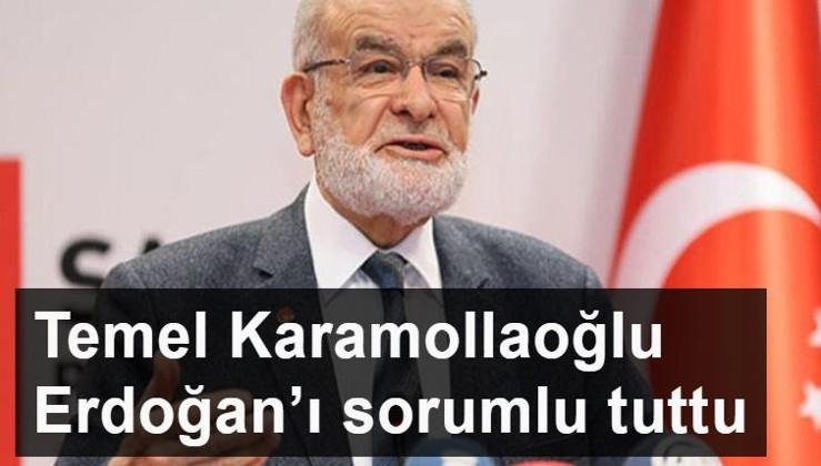 Temel Karamollaoğlu Erdoğan'ı sorumlu tuttu