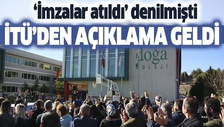 """Son dakika: İTÜ'den """"Doğa Koleji"""" açıklaması: Müzakere devam etmektedir."""