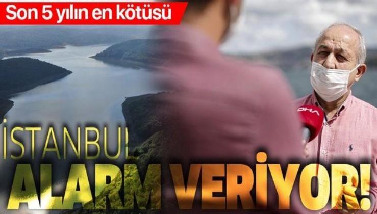 İstanbul barajları alarm veriyor! Son 5 yılın en düşük seviyesi