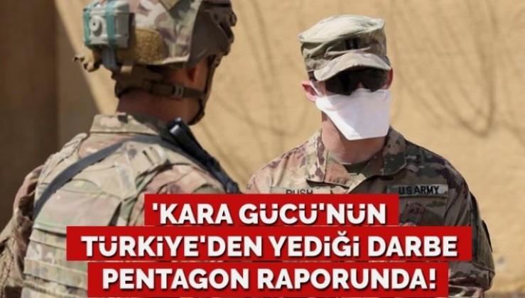 ABD'nin 'kara gücü'nün Türkiye'den yediği darbe Pentagon raporunda!