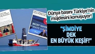 """Son dakika: Dünya basını Türkiye'nin müjdesini konuşuyor! """"Şimdiye dek en büyüğü"""""""