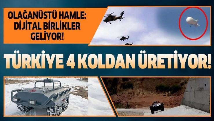 Türkiye'den olağanüstü sistem! Dijital birlikler geliyor...