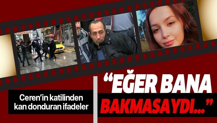 """Ceren Özdemir'in katili Özgür Arduç'tan kan donduran ifadeler: """"Eğer bana bakmasaydı boğazına sokacaktım""""."""