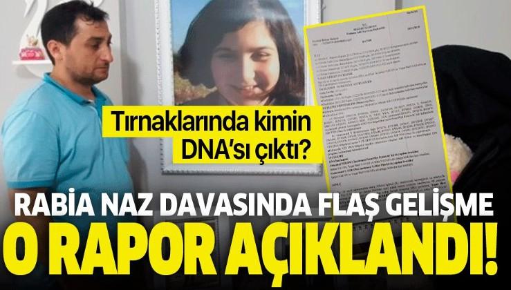 Rabia Naz davasında flaş gelişme! DNA sonuçları ortaya çıktı.