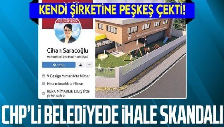 CHP'li Merkezefendi Belediyesi'nde ihale skandalı! Kendi şirketine peşkeş çekti