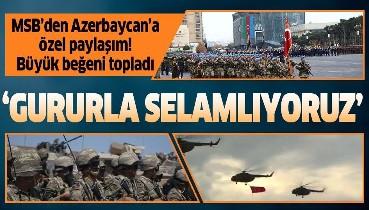 MSB'den Kıraç'ın şarkısıyla Atatürk'ün sözleriyle Azerbaycan'a özel paylaşım!