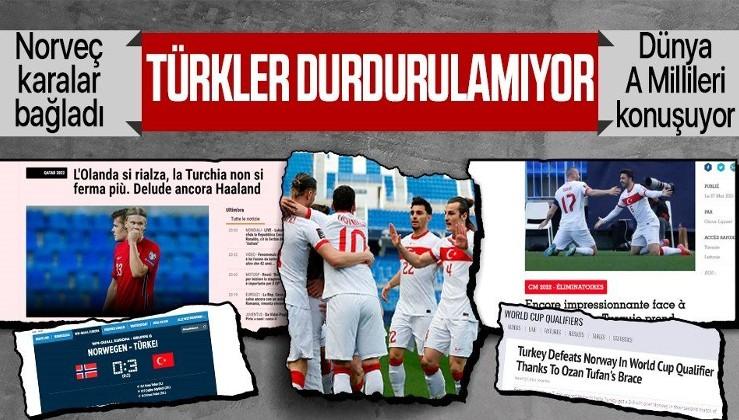 """A Milli Takım'ın Hollanda'nın ardından Norveç'i de yenmesi dünyada geniş yankı uyandırdı: """"Türkiye durdurulamıyor"""""""
