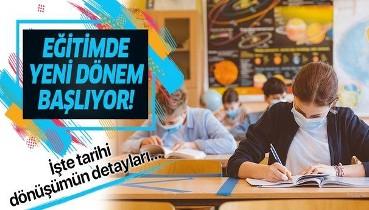 MEB'den tarihi adım: Eğitimde yeni dönem başlıyor!