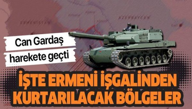 Azerbaycan ordusu harekete geçti! İşte Ermeni işgalinden kurtulacak bölgeler