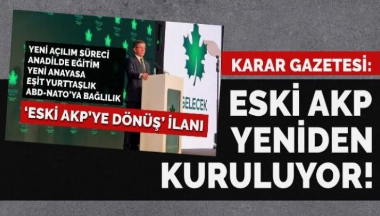 Eski AKP dışarıda yeniden kuruluyor