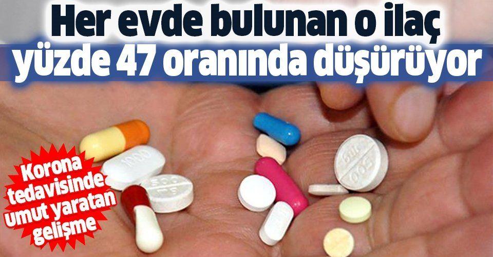 Koronavirüste umut yaratan gelişme! Aspirin ölüm oranını düşürüyor mu?