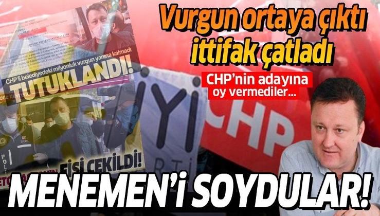 CHP - İYİ Parti ittifakı Menemen'de çatladı!