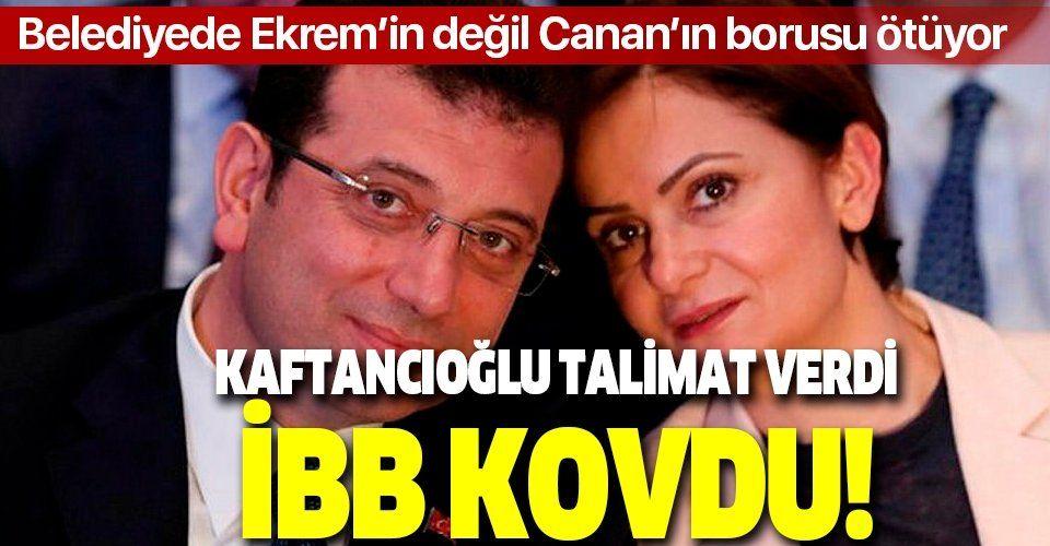 Canan Kaftancıoğlu'dan 'işten kovun' talimatı!