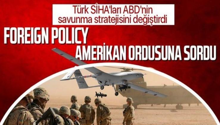 Foreign Policy Türk SİHA'larını analiz etti! Karabağ savaşı ABD ordusunu yeni savunma yöntemleri geliştirmeye yöneltti