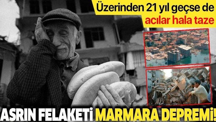 Asrın felaketi Marmara Depremi: Üzerinden 21 yıl geçse de acılar hala taze
