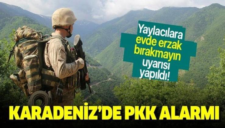 """Son dakika: Karadeniz'de PKK alarmı! """"Evde erzak bırakmayın"""""""