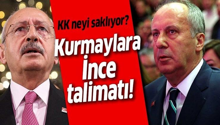 CHP'de neler oluyor? Kılıçdaroğlu'ndan kurmaylara İnce'ye cevap vermeyin talimatı!.