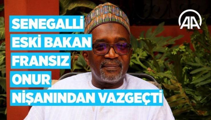 Senegalli eski Bakandan onurlu duruş: Fransız onur nişanını reddetti