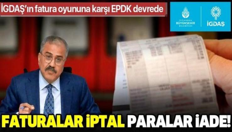 İGDAŞ'ın fatura oyununa karşı EPDK devrede! Faturalar iptal paralar iade...
