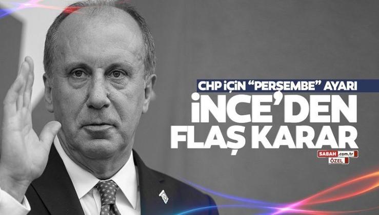 Muharrem İnce'den CHP'ye cevap için son dakika kararı