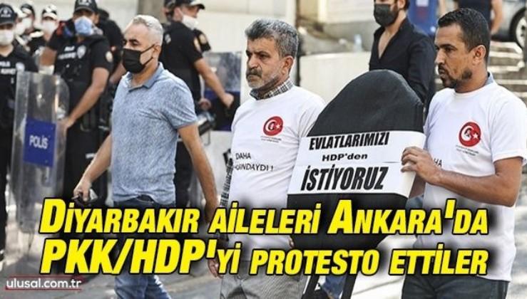 Diyarbakır aileleri PKK/HDP'yi Ankara'da protesto ettiler