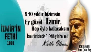 İzmir'in 940.Fetih Yıldönümü Kutlu Olsun