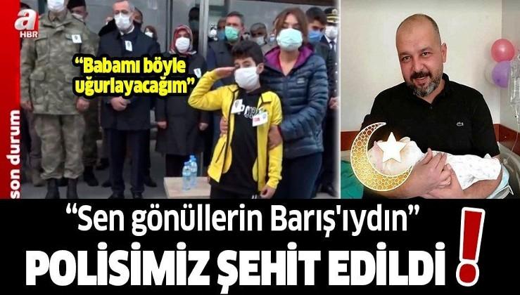 Kahramanmaraş'ta şehit edilen polis Barış Göl için cenaze töreni düzenlendi