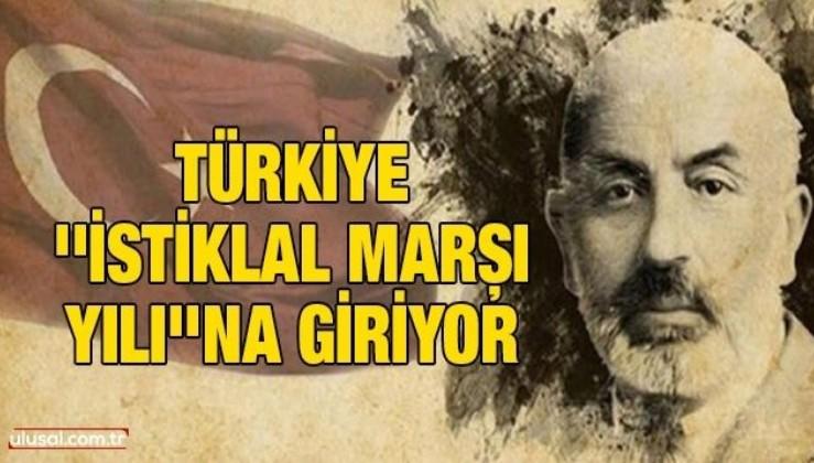 Türkiye ''İstiklal Marşı Yılı''na giriyor