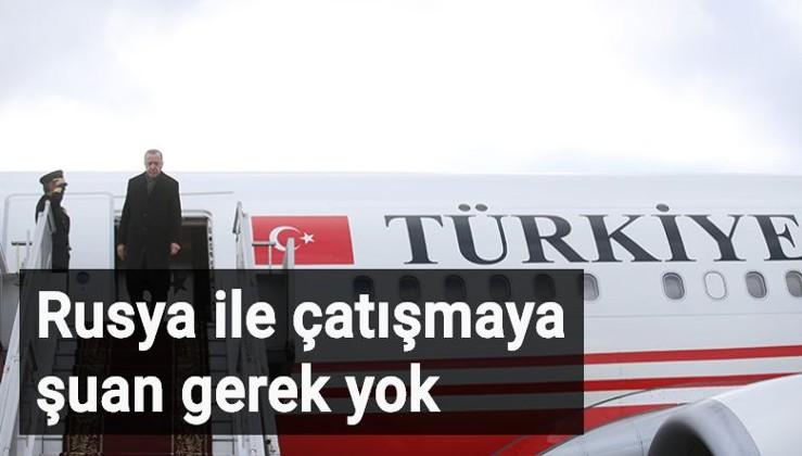 Erdoğan: Rusya ile bir çatışma ya da ciddi çelişki içerisine girmemize gerek yok