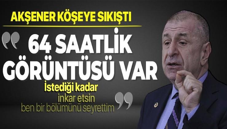 Ümit Özdağ: HDP ile anayasa çalışmasının 64 saatlik görüntüsü var